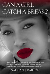 CAN A GIRL CATCH A BREAK.jpg
