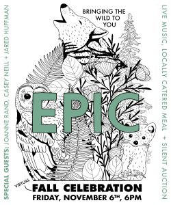Save The Date! The 43rd Annual EPIC 'Virtual' Fall Celebration: Bringing The Wild To You