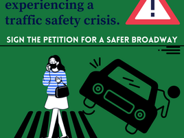 SIGN THE PETITION FOR A SAFER BROADWAY