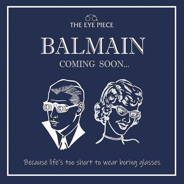 THE EYE PIECE BALMAIN, Balmain Optometrist, Balmain Glasses, Balmain Eyecare