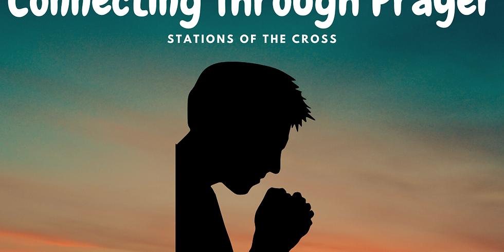 CONNECTING Through Prayer