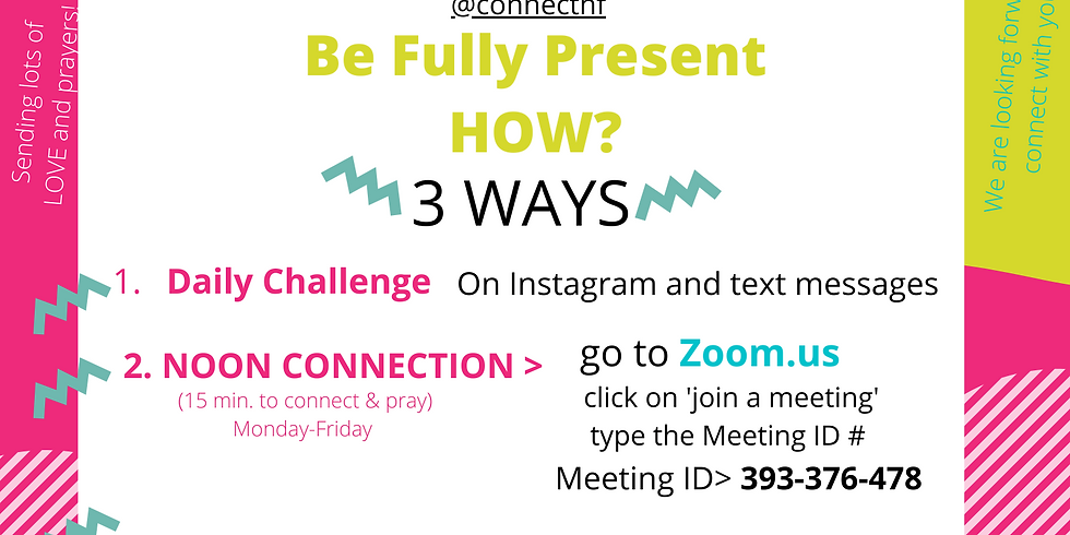 NEW Ways to CONNECT!