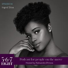 Episode 94 - Ingrid Silva