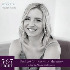 Episode 30 - Megan Reilly