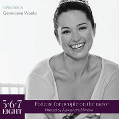 Episode 8 - Genevieve Weeks