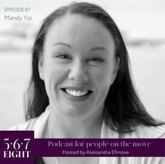 Episode 87 - Mandy Yip
