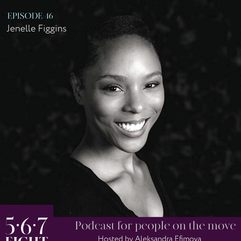 Episode 46 - Jenelle Figgins