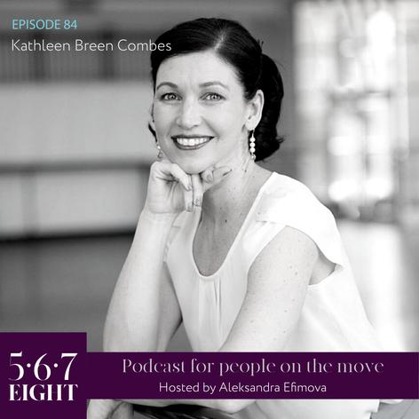 Episode 84 - Kathleen Breen Combes