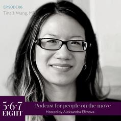 Episode 86 - Tina J. Wang, MD