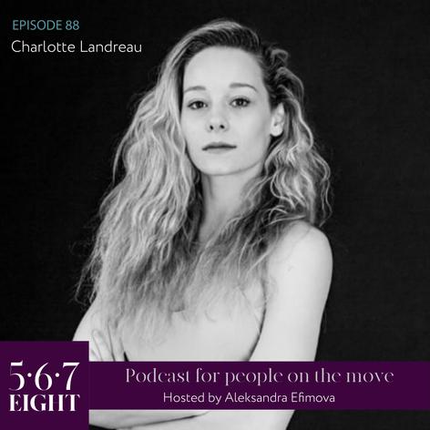 Episode 88 - Charlotte Landreau