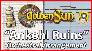"New Arrangement: ""Ankohl Ruins"" from Golden Sun (2001)"