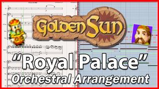 Royal Palace   Golden Sun   Orchestral Arrangement