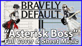 Asterisk Boss   Bravely Default 2   Sheet Music, TABs & Full Cover