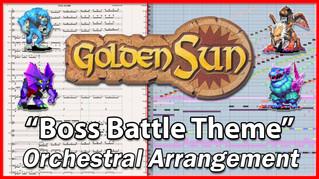 """New Arrangement: """"Boss Battle Theme"""" from Golden Sun (2001)"""