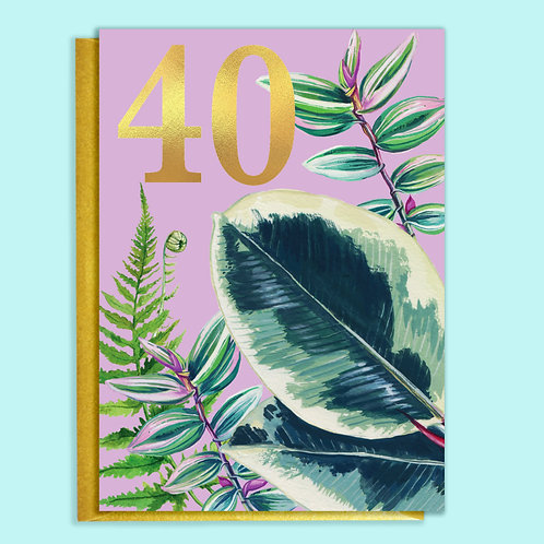 40th Birthday Houseplants Card with Gold Type