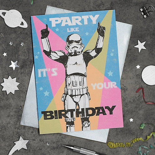 Stormtrooper Party Like it's your Birthday Card