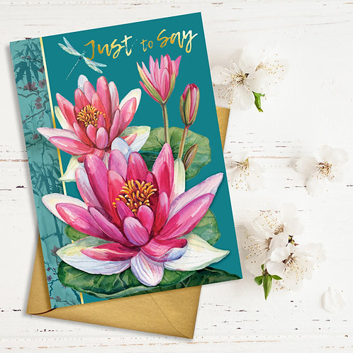 'Just To Say' All occasions Water Lily card Gold Type