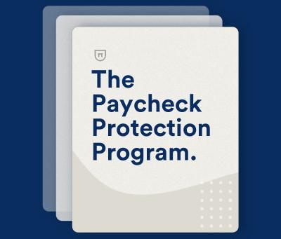 Paycheck Protection Program Resumes April 27, 2020