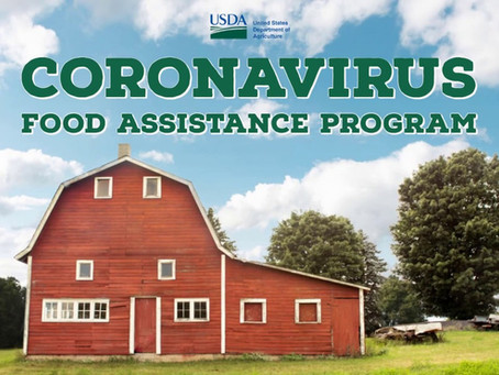 What Farmers Need to Know About the Coronavirus Food Assistance Program (CFAP)