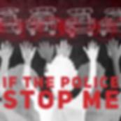 IfThePoliceStopMeASocialStory-1.png