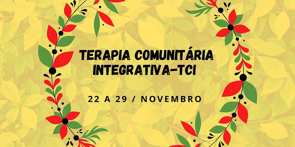TERAPIA COMUNITÁRIA INTEGRATIVA-TCI*