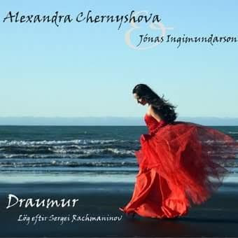 """CD """"Draumur"""" with Jonas Ingimundarson / by A. Chernyshova & Sergei Rachmaninov"""