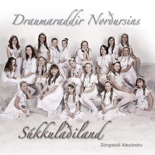 "CD ""Sukkuladiland"" Draumaraddir Nordusins / by A. Chernyshova"