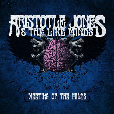 Aristotle Jones and The Like Minds front