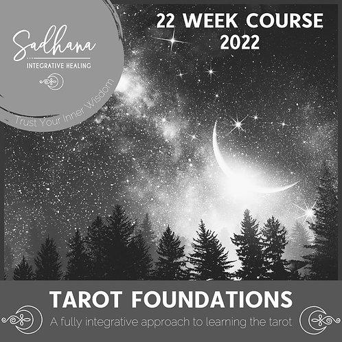 Tarot Foundations: A fully integrative approach to learning tarot