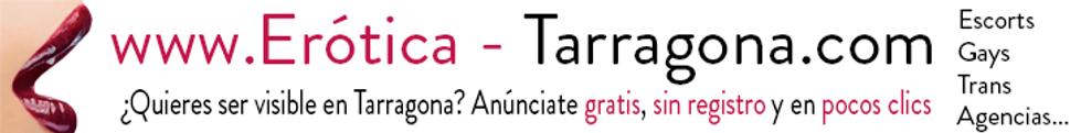 Anunciarce gratis en erotica-tarragona.com