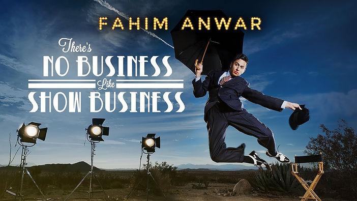 Fahim Anwar no business like show busine