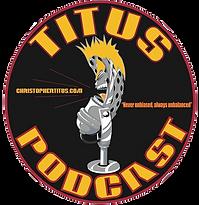 Titus Podcast
