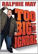 Ralphie May Too Big to Ignore.jpg