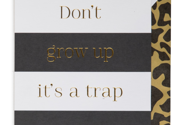Cardsome Don't grow up it's a trap