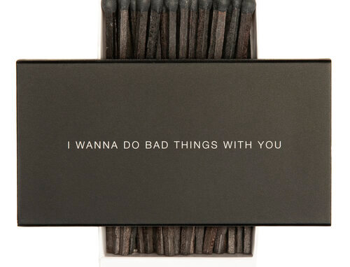 Cardsome Matches I wanna do bad things with you