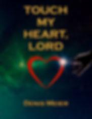 Touch My Heart 2 copy.jpg
