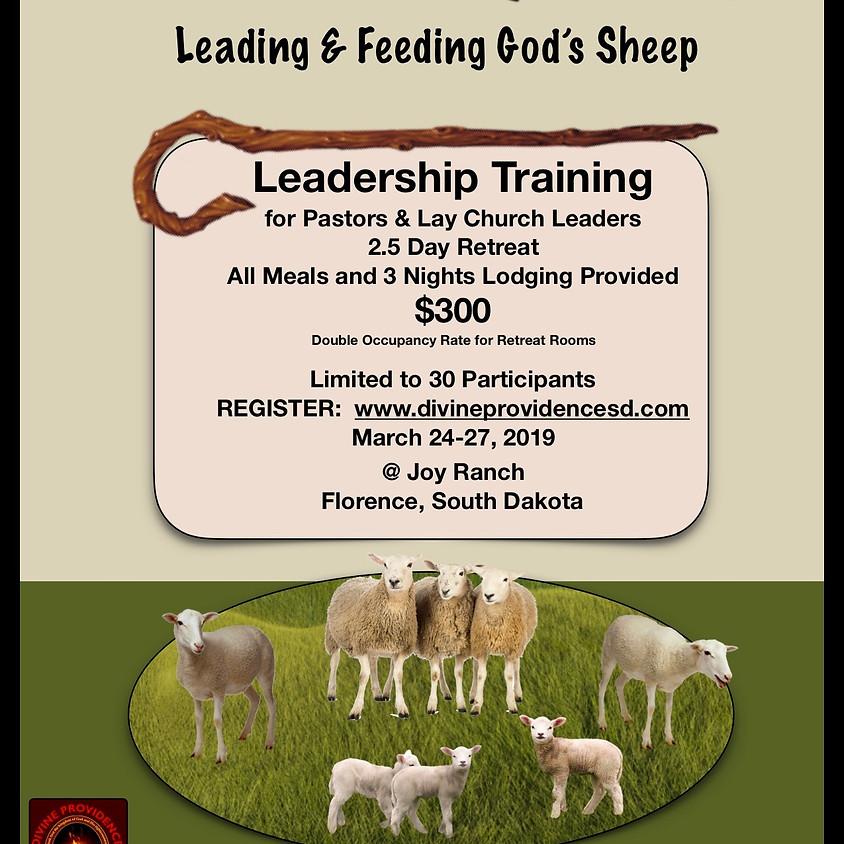 The Art of Shepherding: Leading & Feeding God's Sheep