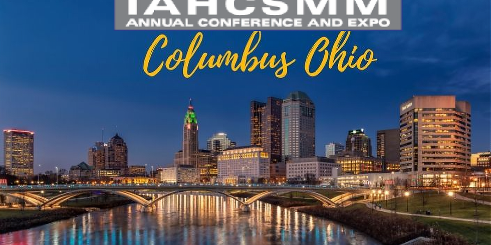 IAHCSMM National Conference - In-Person or Virtual