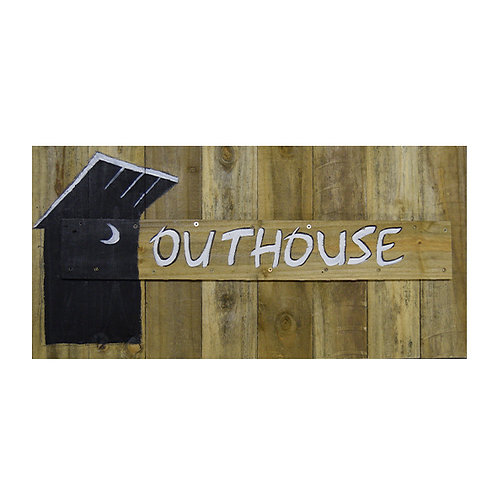 OUTHOUSE SIGNAGE WOOD BOARD