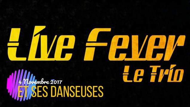 Live Fever trio + danseuses