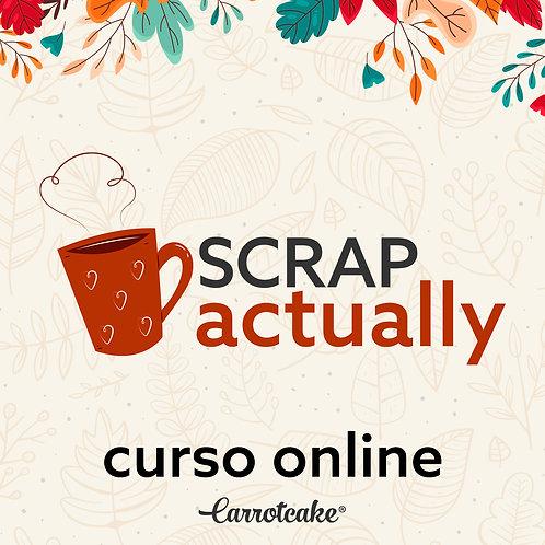 Scrap Actually - Curso online