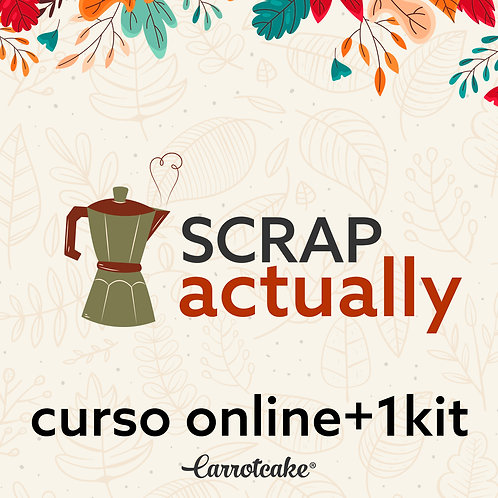 Scrap Actually - Curso online+1kit