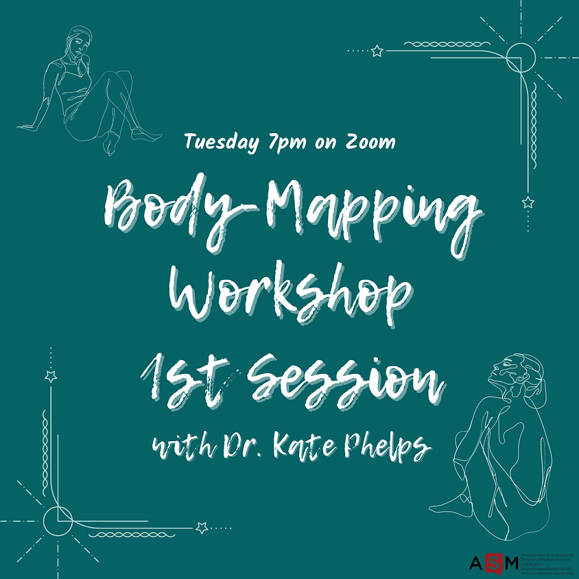 Body-Mapping Workshop with Dr. Kate Phelps