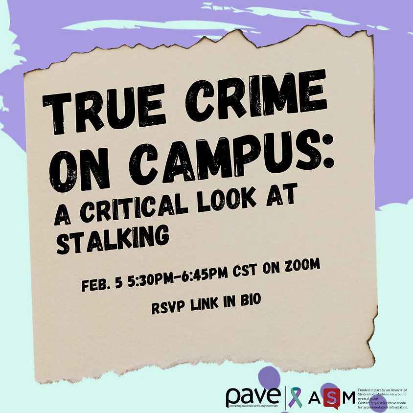 True Crime On Campus: A Critical Look at Stalking