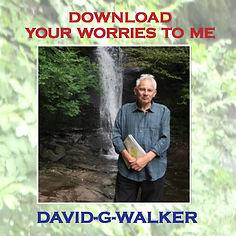DavidGWalkerDownloadyourWorriesCDcover.j