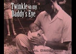 Twinkle In My Daddy's Eye