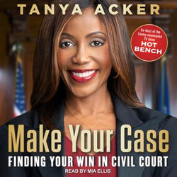AUDIOBOOK - Make Your Case: Finding Your Win in Civil Court