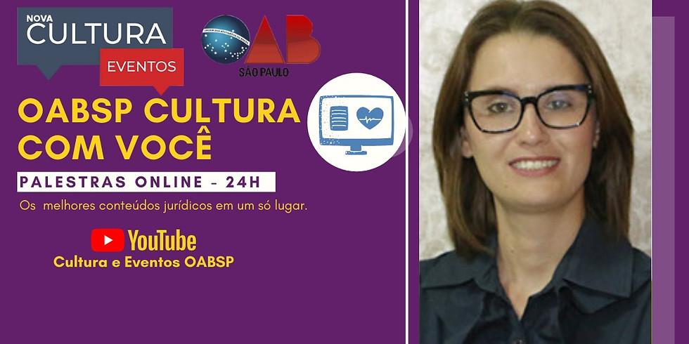 15/05/2020 às 15h | Palestra Online - Dra. Daniela Caspani Garieri