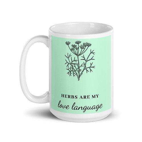 Herbs are my love language mug Color