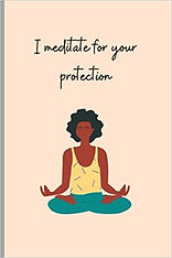 I meditate for your protection cover Ama